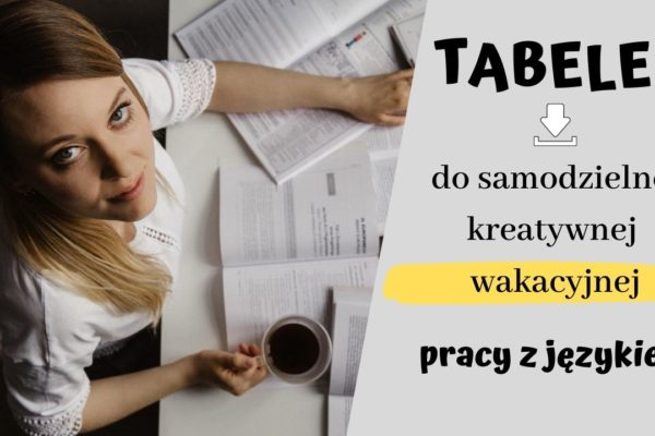 ✨ Tabele do kreatywnej pracy z językiem! [DO POBRANIA]